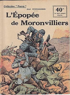 Collection Patrie L'Épopée des Moronvilliers F. Rouff Editeur Paris