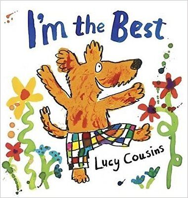 I'm the Best by Lucy Cousins (Paperback) - Picture Book