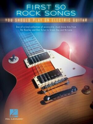 FIRST 50 ROCK SONGS You Should Play On Electric Guitar Book *NEW* Music