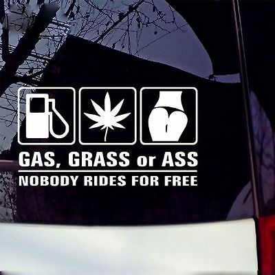 Gas Grass Or Ass Body FOR Decoration Funny Vinyl Car Decal Sticker Window