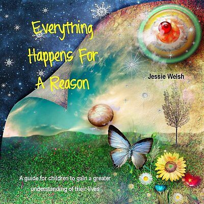 Everything Happens for a Reason - Spirituality Guide Book for Children