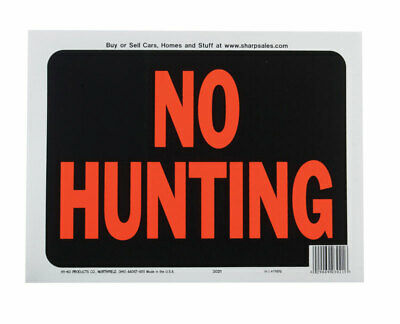 Hy-Ko  English  No Hunting  Sign  Plastic  9 In. H X 12 In. W Pack Of 10
