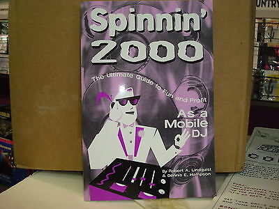 Disc Jockey Dj Book Spinnin' 2000 As A Mobile Dj **new