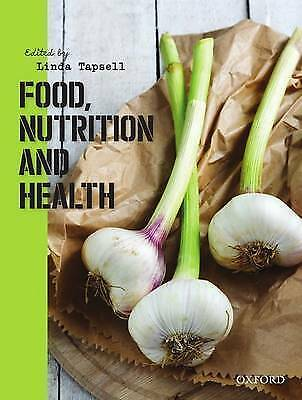 Food, Nutrition and Health by Tapsell (2013, Paperback)