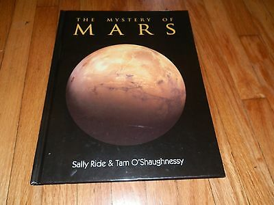 The Mystery of Mars SIGNED by Sally Ride! 1st American Woman in Space! Rare!