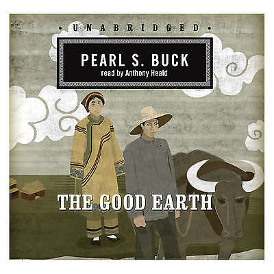 The Good Earth by Pearl S. Buck CD 2007 Unabridged