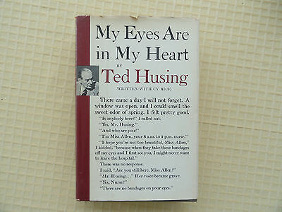 My Eyes Are In My Heart by Ted Husing   first edition   No Reserve