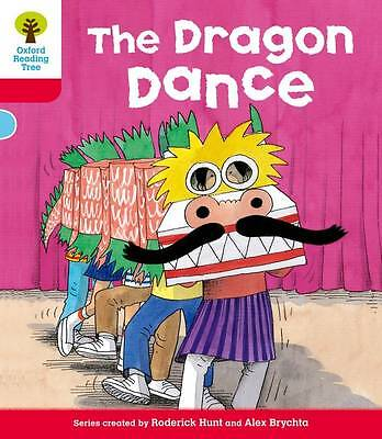 Oxford Reading Tree: Level 4: More Stories B: The Dragon Dance (Ort More Storie.