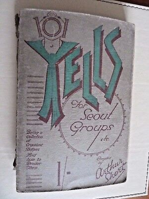 101 Yells for Scout Groups - Compiled by Arthur Short 1932 edition