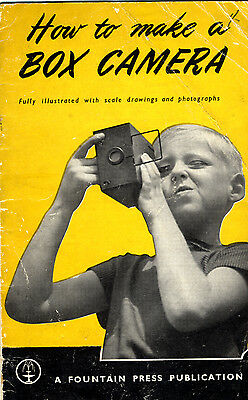 How To Make A Camera. 1930s guidebook. (Make it as a pinhole camera.)