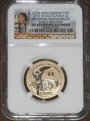 2015 W ENHANCED SACAGAWEA NGC SP69 ER COIN AND CURRENCY SET SAC Mohawk Early