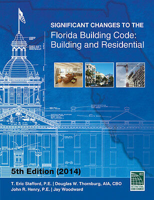 2014 Significant Changes to the Florida Building Code: Building and Residential