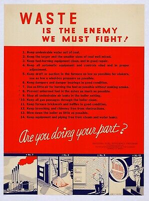 WASTE IS THE ENEMY WE MUST FIGHT  World War 2 Giclee Poster Fine Art Repro 18x24