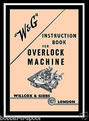 Willcox & Gibbs Overlock Machine Instructions Manual (Full A4 Size)
