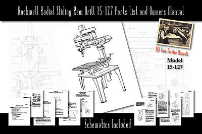 Rockwell Radial Sliding Ram Drill 15-127 Owners Service Manual Parts Lists etc.