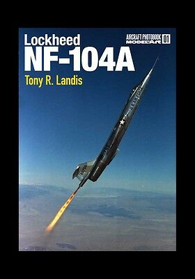 New Autographed Lockheed Nf-104 Aerospace Trainer Book-Nf-104A Starfighter F-104