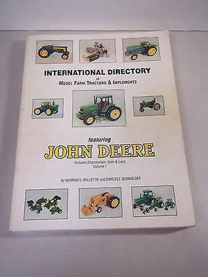 International Directory of Model Farm Tractors John Deere, Chamberlain, Lanz
