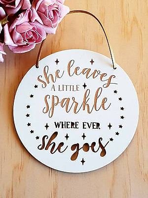 She leaves a Little Sparkle Wood Plaque Sign Mothers Day Kid's Room Baby Nursery