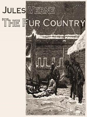 The Fur Country by Jules Verne - Audio Book MP3 CD