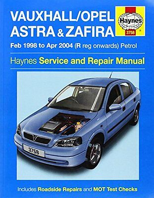 Vauxhall/Opel Astra & Zafira Petrol Service and Repair Manual (Haynes Service an
