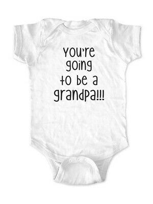You're going to be a grandpa ! surprise baby birth pregnancy for grandfather dad