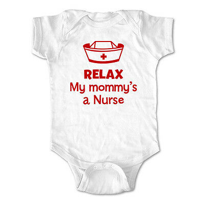 Relax my mommy's a nurse - baby one piece bodysuit, infant toddler youth shirt