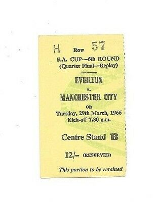 Everton (Winners) v Manchester City, 1965/66- FA Cup Quarter-Final Replay Ticket