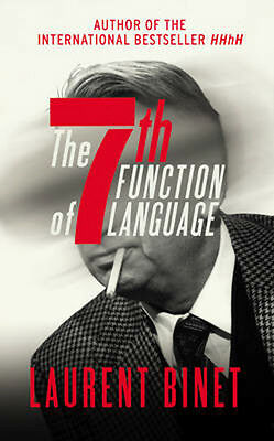 The 7th Function of Language | Laurent Binet