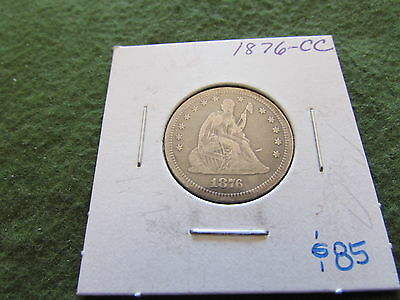 1876 CC Liberty Seated Silver Quarter Carson City Mint 25 Cent Coin