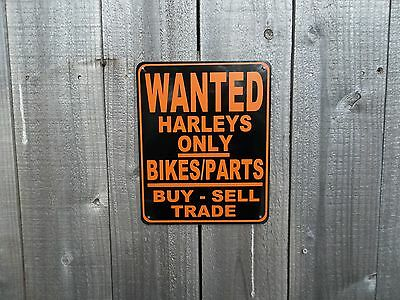 Wanted Harleys Only Bikes/parts Buy-Sell Trade - Tin Street Sign - Sm.