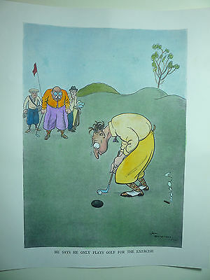 """H.m.bateman """" He Says He Only Plays Golf For The Exercise """" Rare. 1922"""