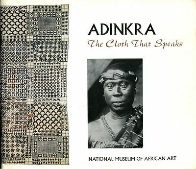 Adinkra: The Cloth that Speaks/ African Textiles/ Ghana