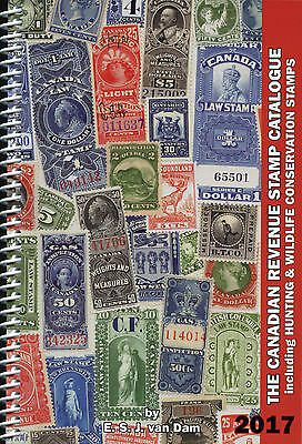 NEW!!! - 2017 Canadian Canada revenue stamp catalogue by E S J van Dam