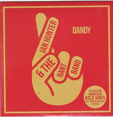 Ian Hunter & The Rant Band Dandy Tribute To Bowie Gold Vinyl Rsd 2017. 1000 Made
