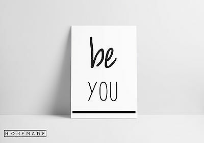 Be You Life Quote Wall Art Print Black & White Typography Word Decor A4 Poster