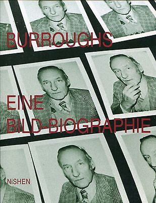 WILLIAM S. BURROUGHS - Eine Bild-Biografie