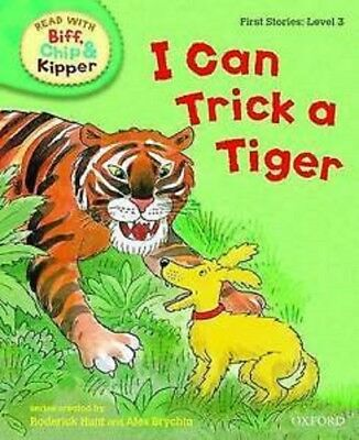 ORT Read with Biff, Chip, Kipper: First Stories: Level 3: 'I Can Trick a Tiger'