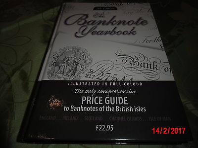 The Banknote Yearbook 7th Edition - Priceguide to Banknotes of the British Isles
