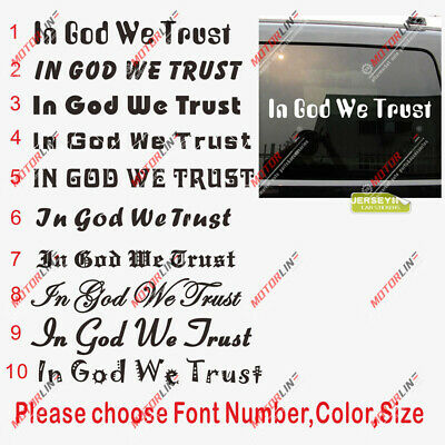 """In God We Trust Decal Sticker Size1/""""x12/"""" Choose Color Made in USA"""