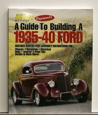 Street Rodder Magazine presents A Guide to Building a 1935-40 Ford