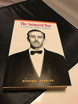 The Animated Man : A Life of Walt Disney AUTOGRAPHED BY Michael Barrier