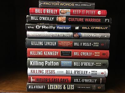 Lot of 11 Bill O'Reilly  Hardcover 1st Editions KILLING LAST DAYS & MORE
