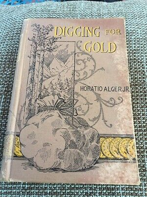 Digging For Gold A Story Of California By Horatio Alger Jr 1892
