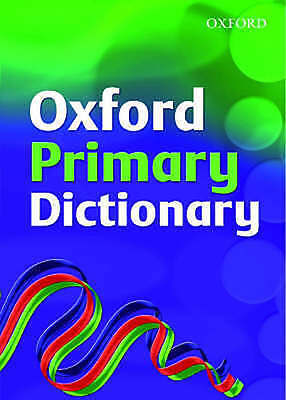 Oxford Primary Dictionary 2007 (Hardback)