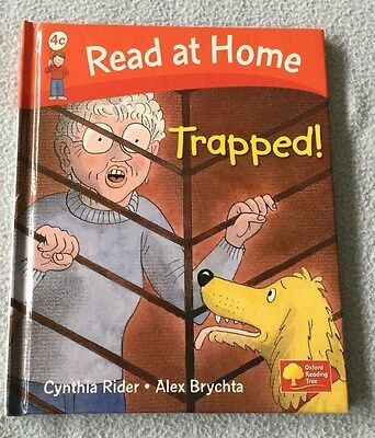 Trapped! Level 4c -  Read at Home - Oxford Reading Tree