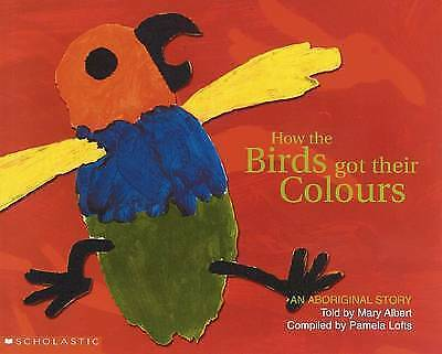 HOW THE BIRDS GOT THEIR COLOURS Children's Reading Picture Story Book Aboriginal