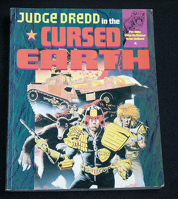 Judge Dredd in the Cursed Earth by P Mills M McMahon & B Bolland Titan Books