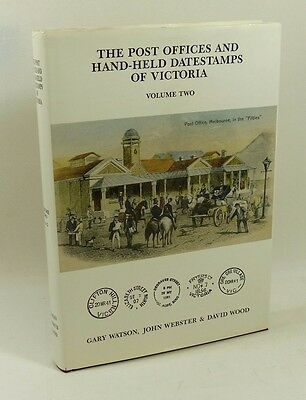 Philatelic Literature - Post Offices & Hand-held datestamps of Victoria vol 2