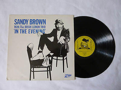 Sandy Brown ~ In The Evening ~ Hep 2017 ~ Ex+/ex+ ~ 1984 Uk Jazz Vinyl Lp