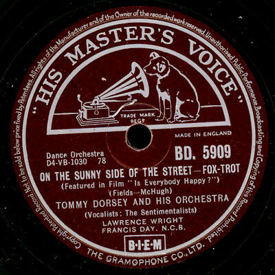 TOMMY DORSEY ORCH. On the sunny side of the street / There's no you        X2202